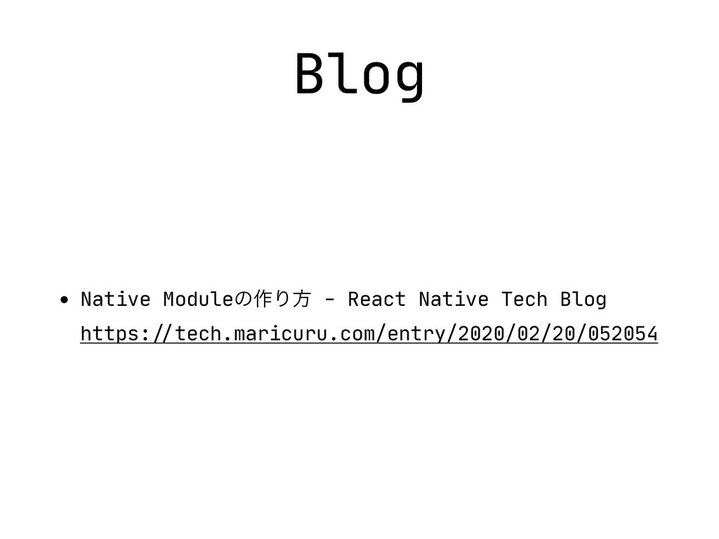 Blog • Native Moduleͷ࡞Γํ - React Native Tech Bl...
