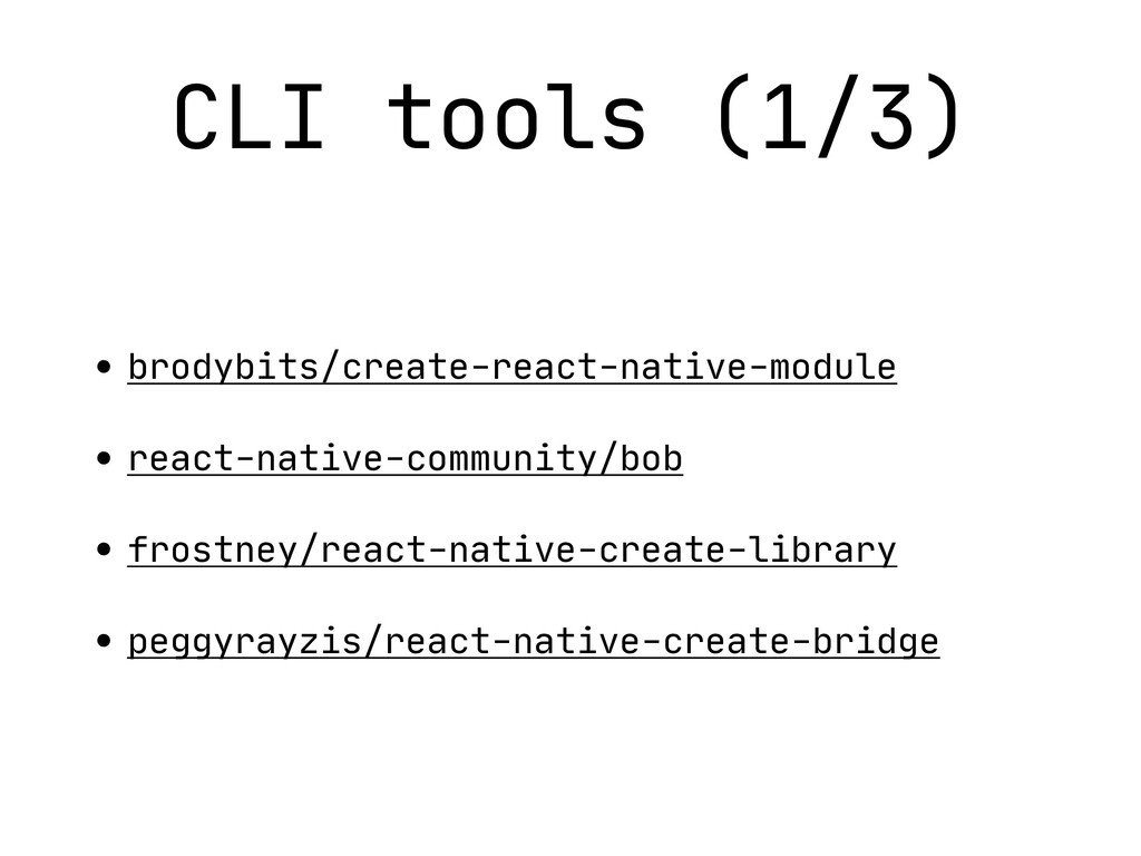 CLI tools (1/3) • brodybits/create-react-native...