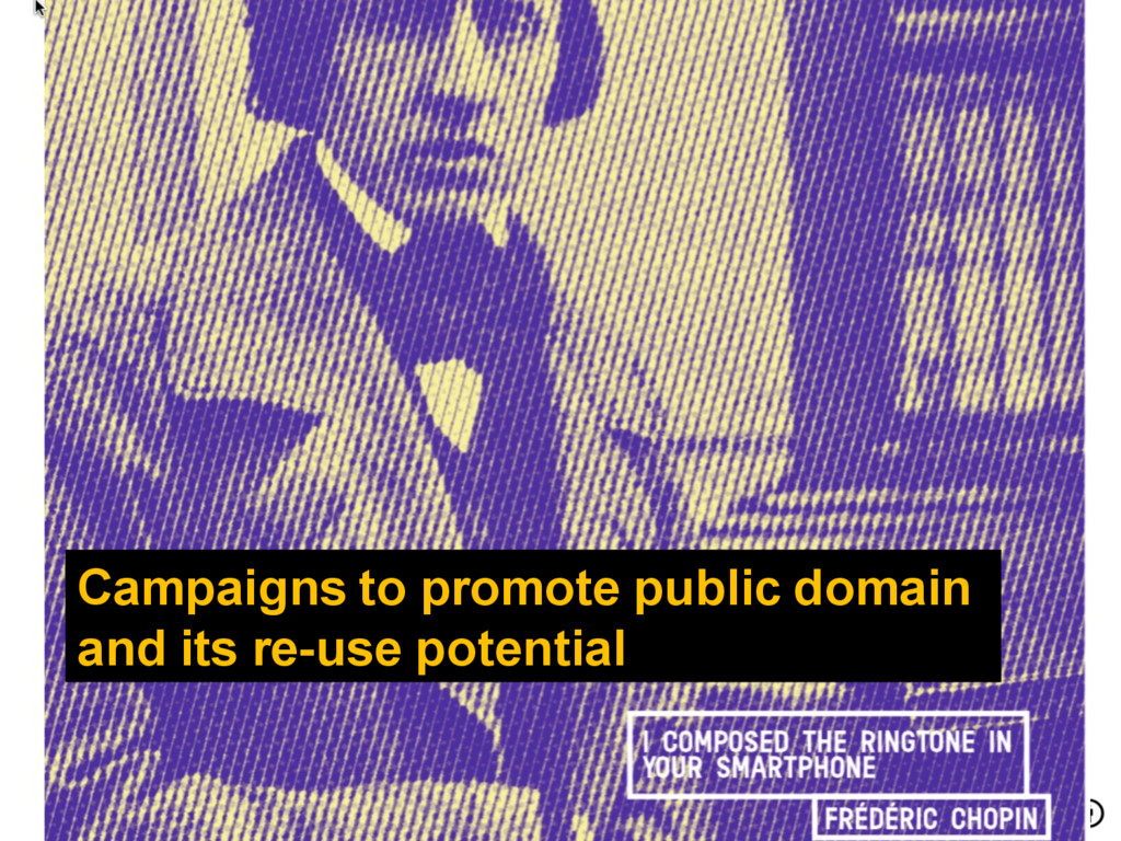 Campaigns to promote public domain and its re-u...