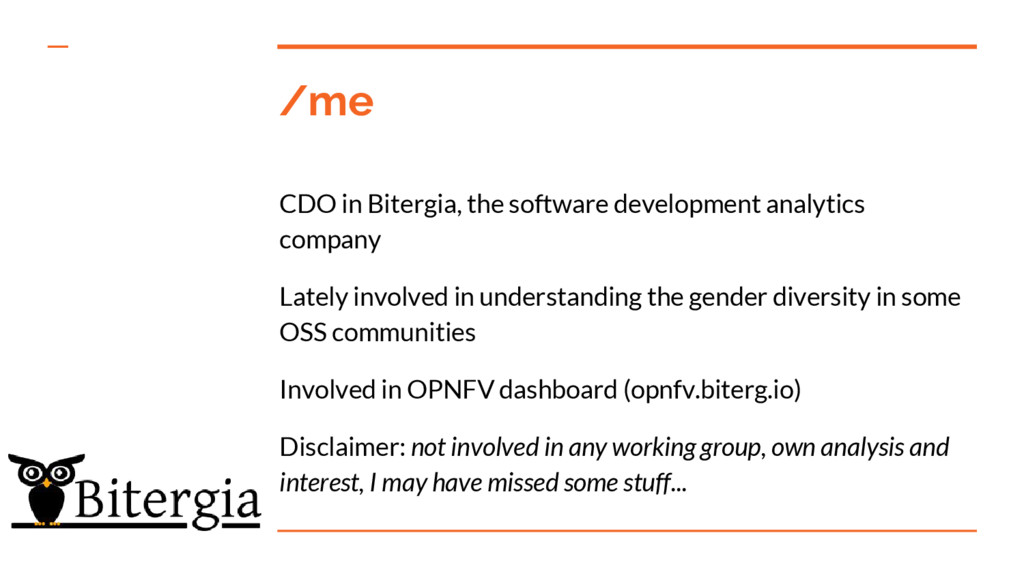 /me CDO in Bitergia, the software development a...