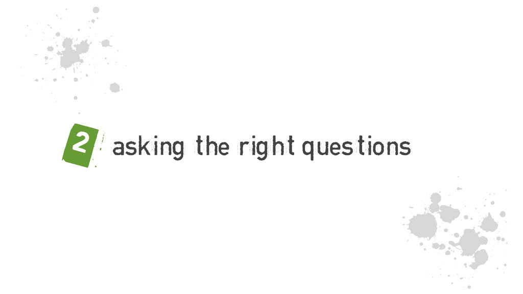 asking the right questions 2 j 5