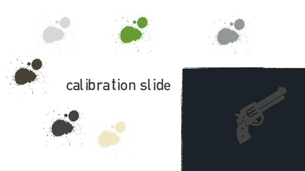 calibration slide -- 2 2 2 2 2 2 c