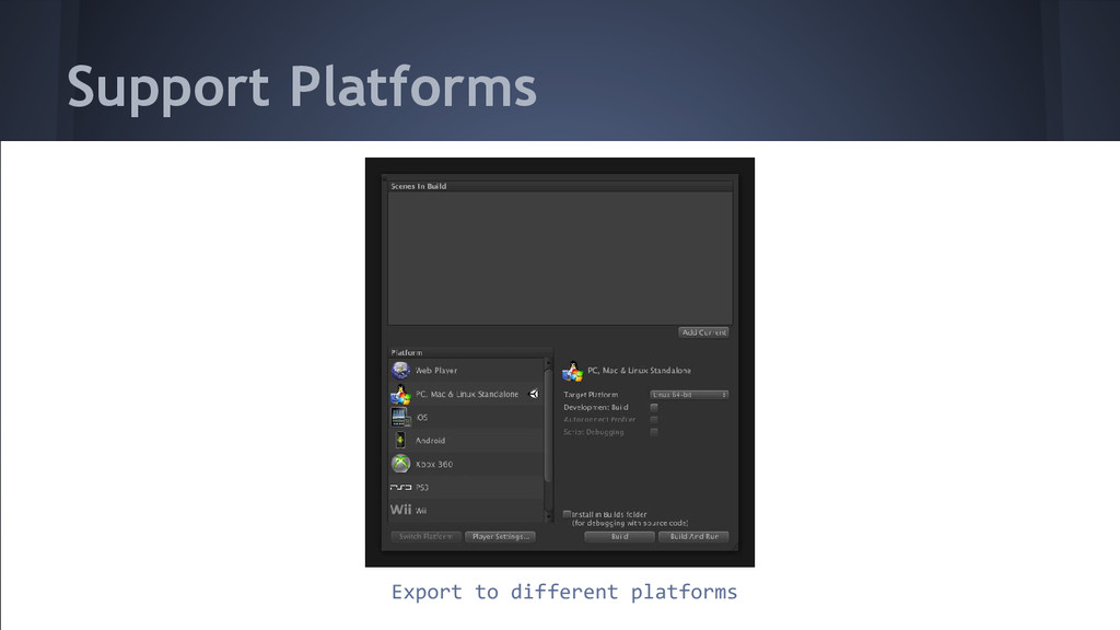 Support Platforms Export to different platforms