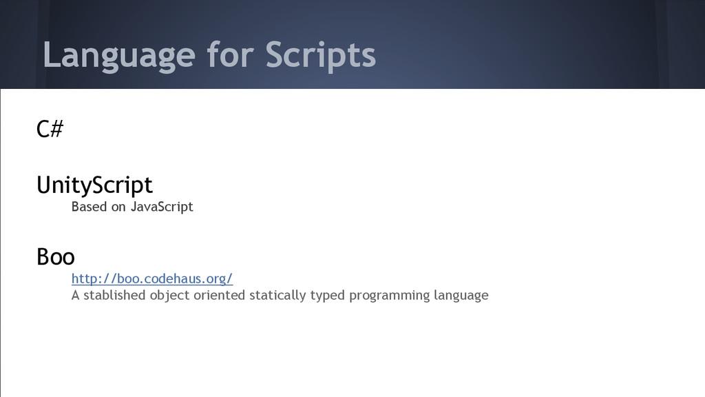 Language for Scripts C# UnityScript Based on Ja...