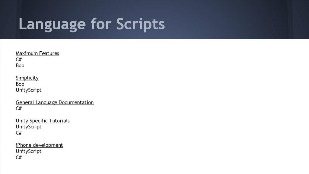 Language for Scripts Maximum Features C# Boo Si...