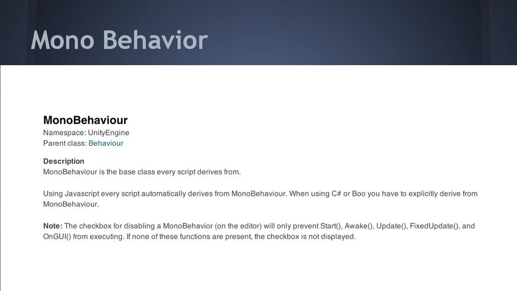 Mono Behavior