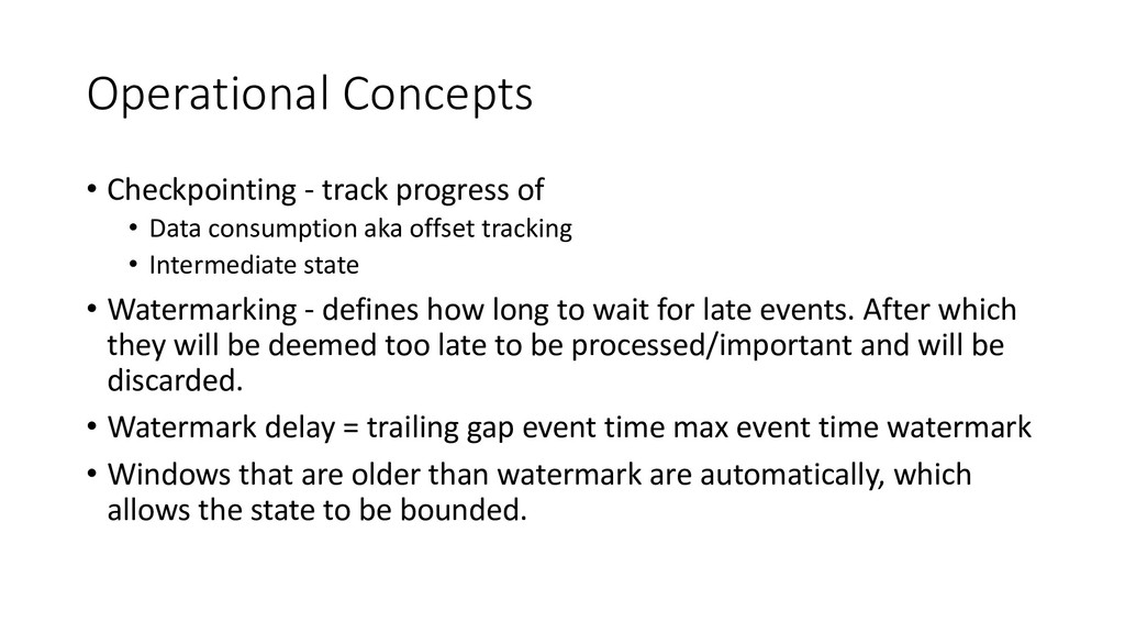 Operational Concepts • Checkpointing - track pr...