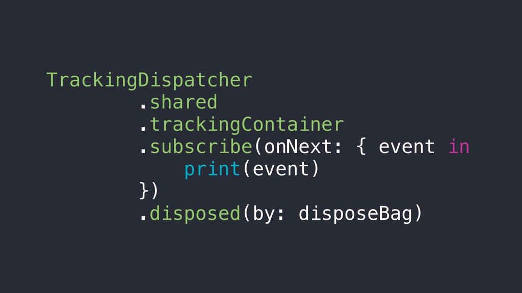 TrackingDispatcher .shared .trackingContainer ....