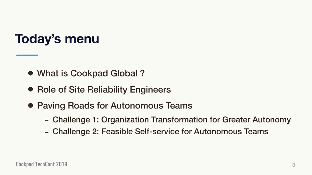 Today's menu 3 • What is Cookpad Global ? • Rol...