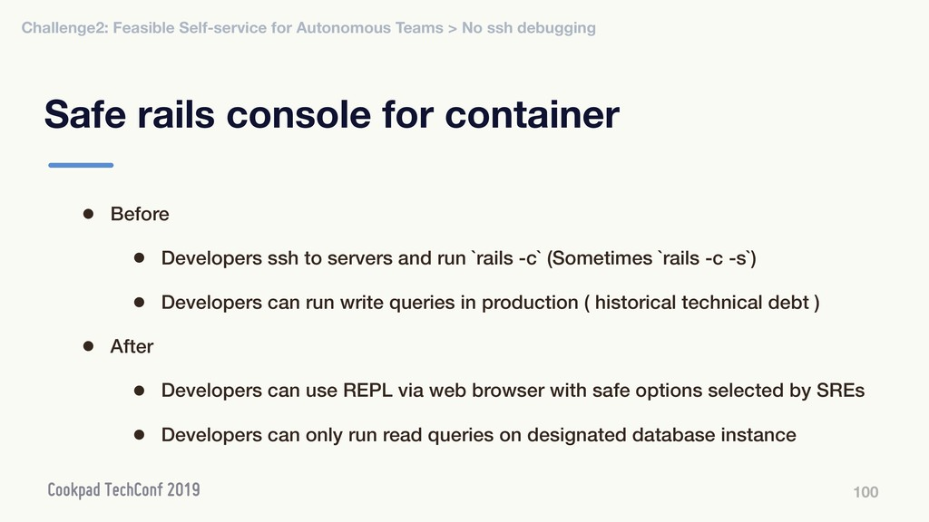 Safe rails console for container 100 • Before •...