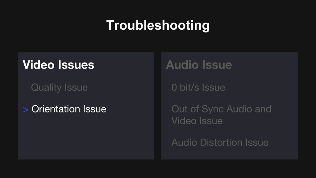 Troubleshooting Video Issues Quality Issue > Or...