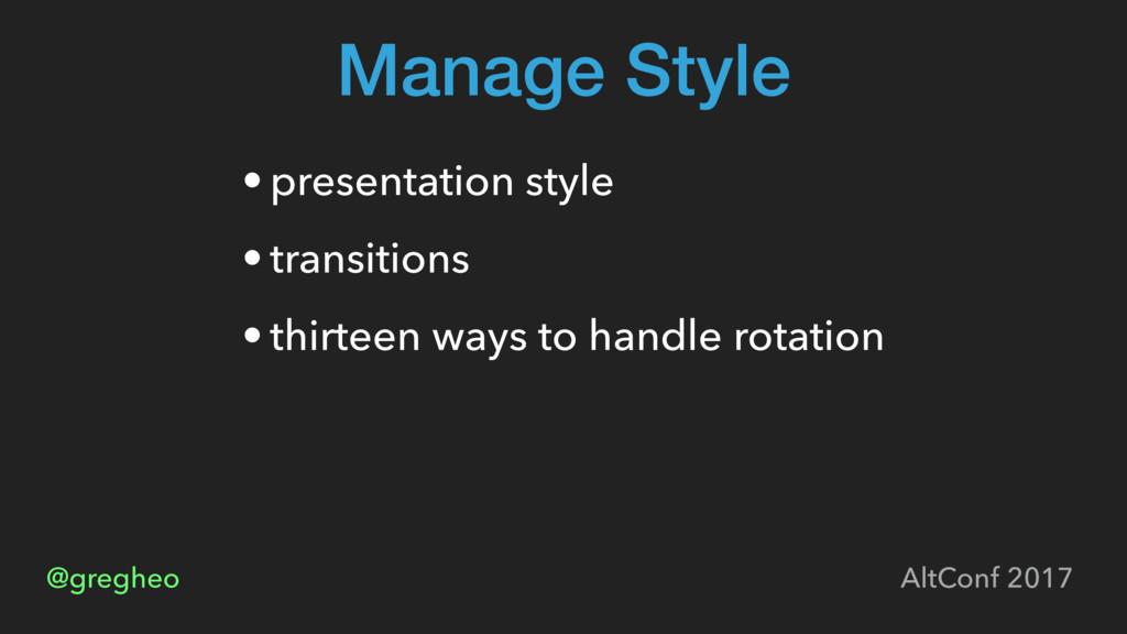@gregheo AltConf 2017 Manage Style • presentati...