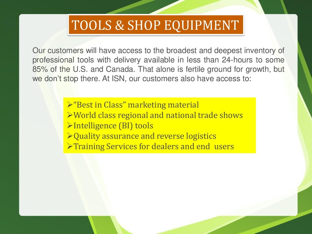 TOOLS & SHOP EQUIPMENT Our customers will have ...
