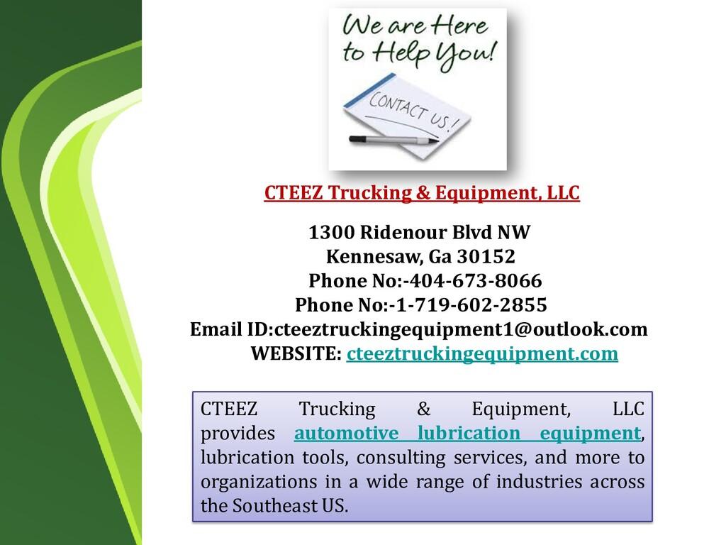 CTEEZ Trucking & Equipment, LLC provides automo...