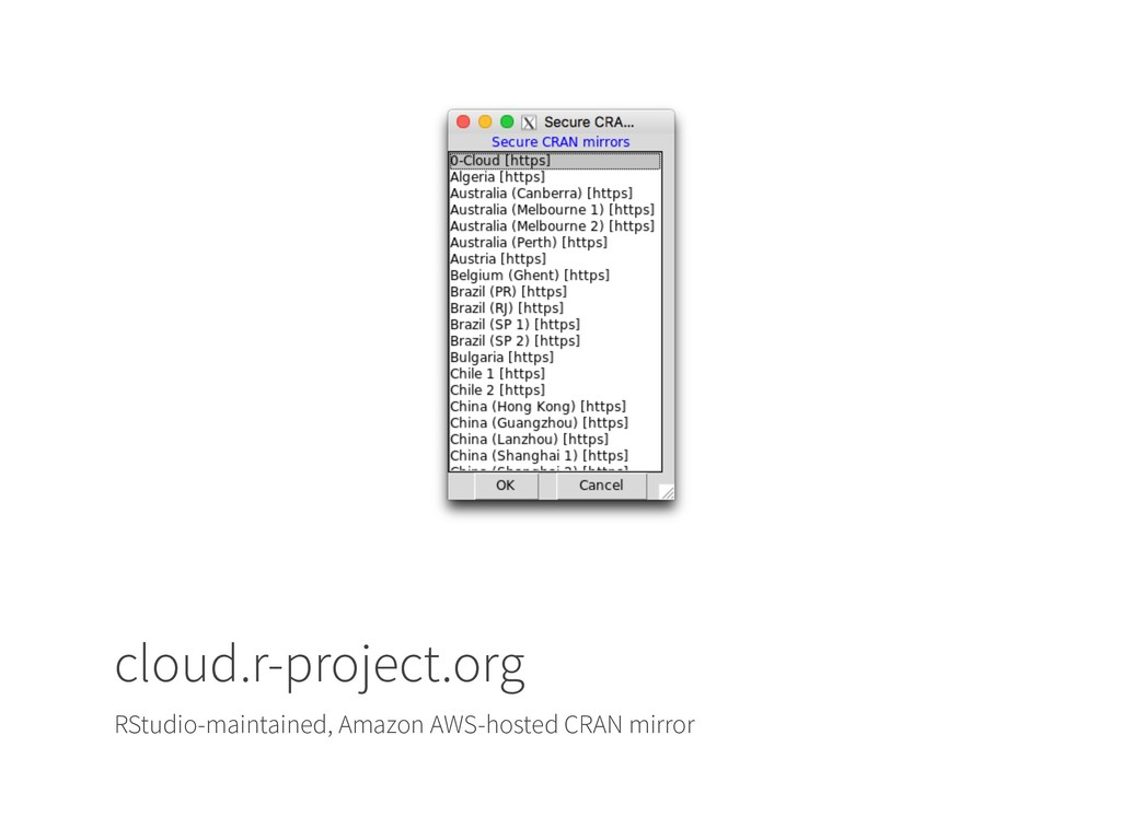 cloud.r-project.org RStudio-maintained, Amazon ...