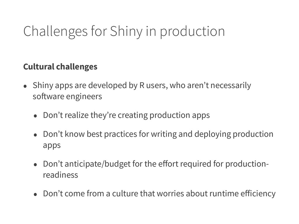 Challenges for Shiny in production Cultural cha...