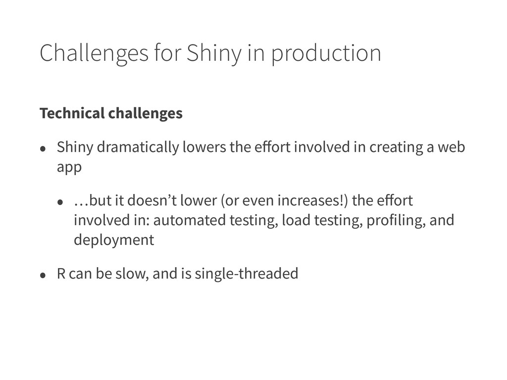 Challenges for Shiny in production Technical ch...