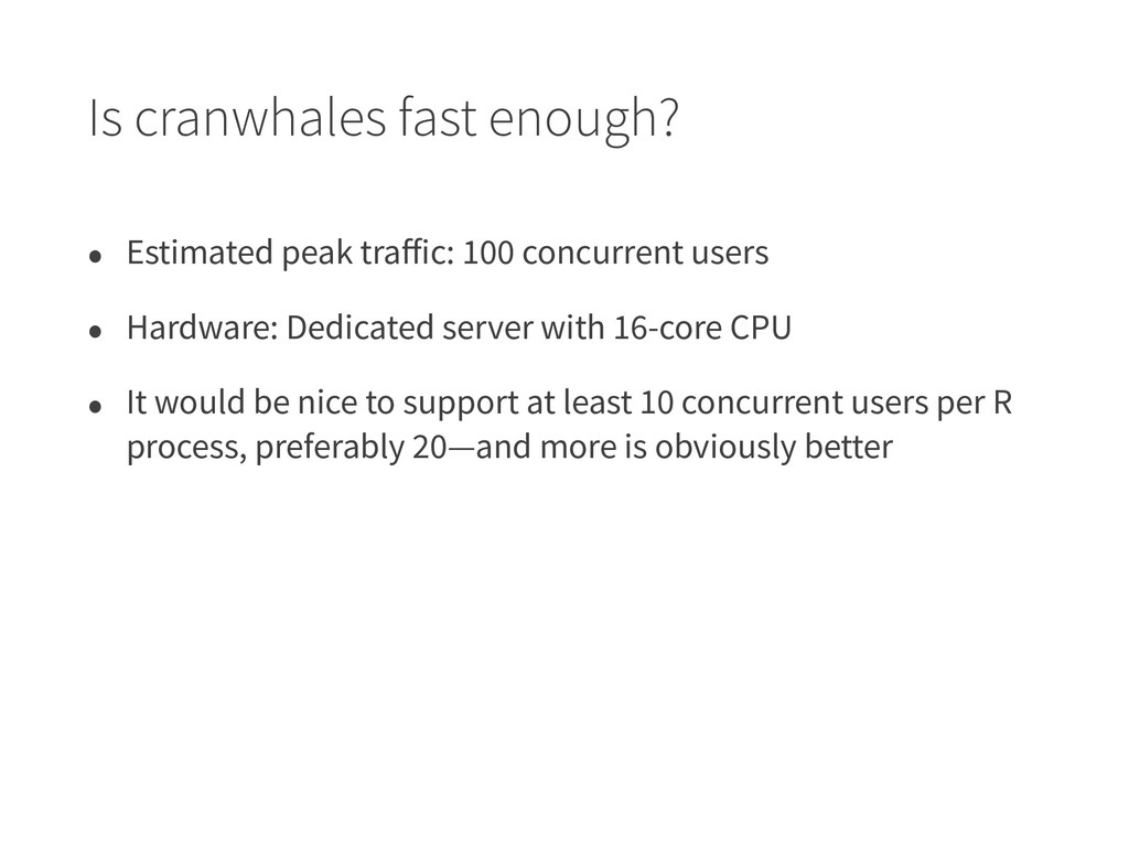 Is cranwhales fast enough? • Estimated peak tra...