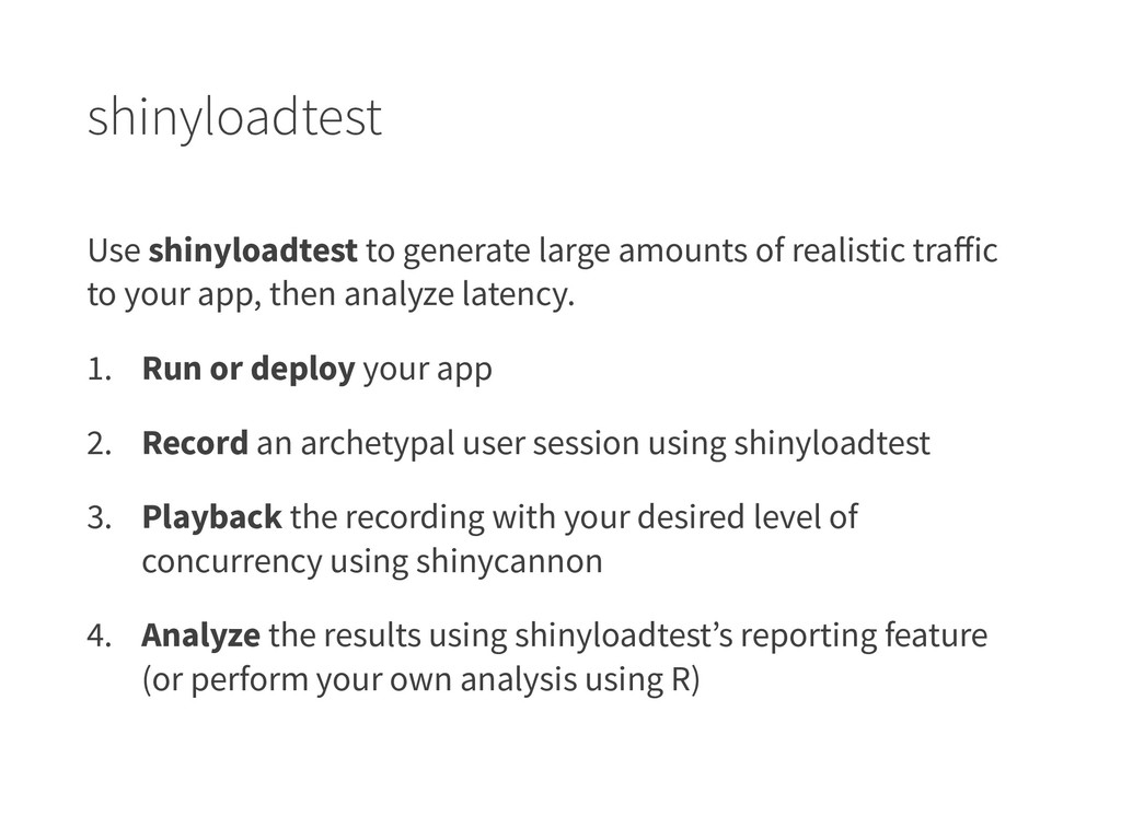 shinyloadtest Use shinyloadtest to generate lar...