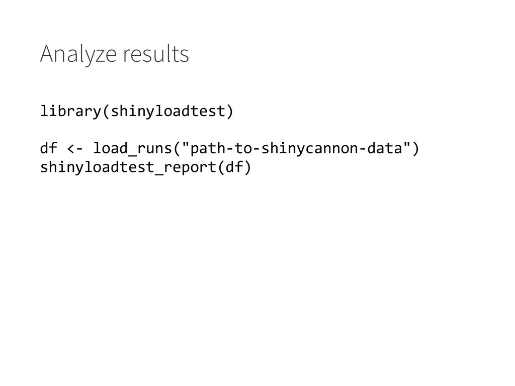 Analyze results library(shinyloadtest) df <- lo...