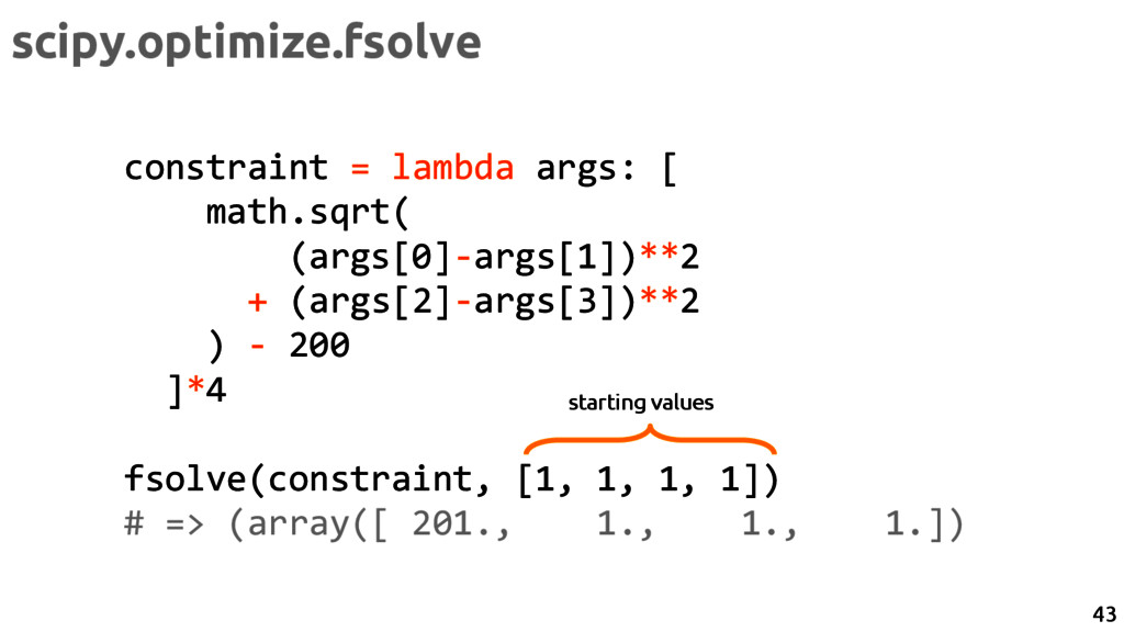 scipy.optimize.fsolve constraint = lambda args:...