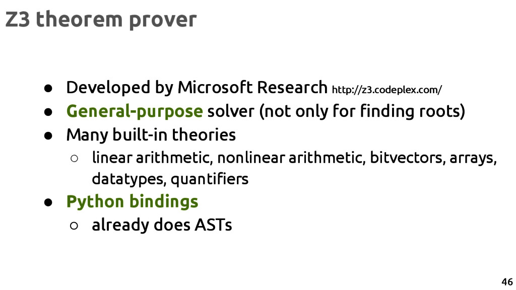 Z3 theorem prover ● Developed by Microsoft Rese...