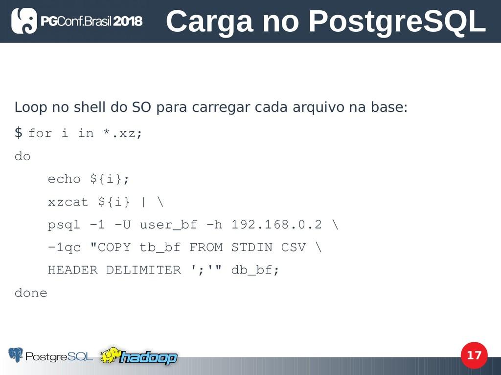 17 Loop no shell do SO para carregar cada arqui...