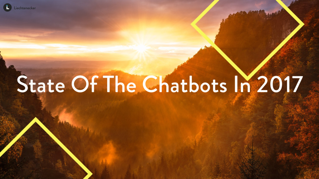 State Of The Chatbots In 2017