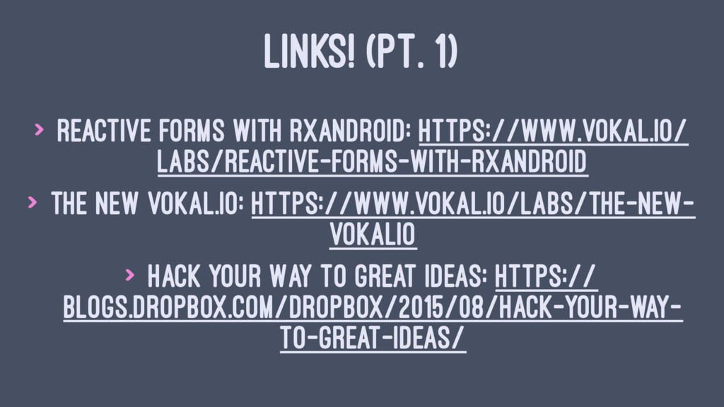 LINKS! (PT. 1) > Reactive Forms with RxAndroid:...