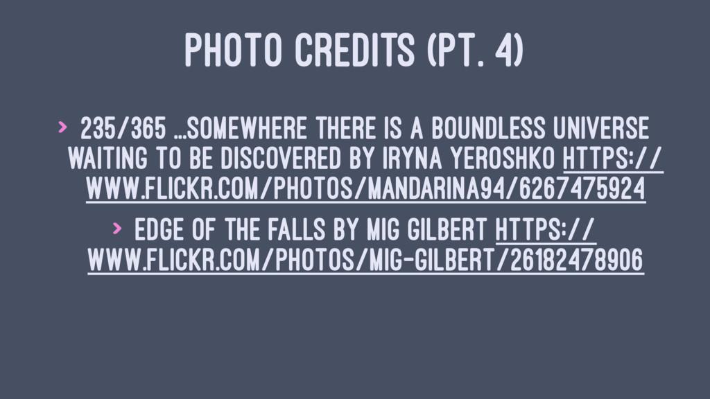 PHOTO CREDITS (PT. 4) > 235/365 ...somewhere th...