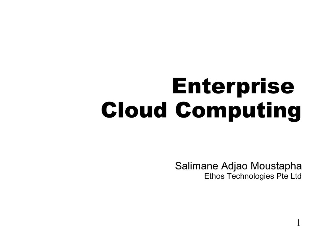 Enterprise Cloud Computing Salimane Adjao Moust...