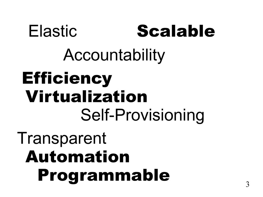 Elastic Scalable Accountability Efficiency Virt...