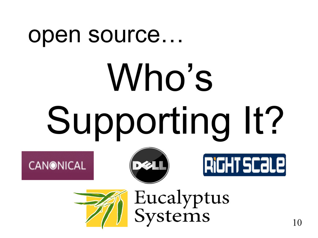 open source… Who's Supporting It? 10