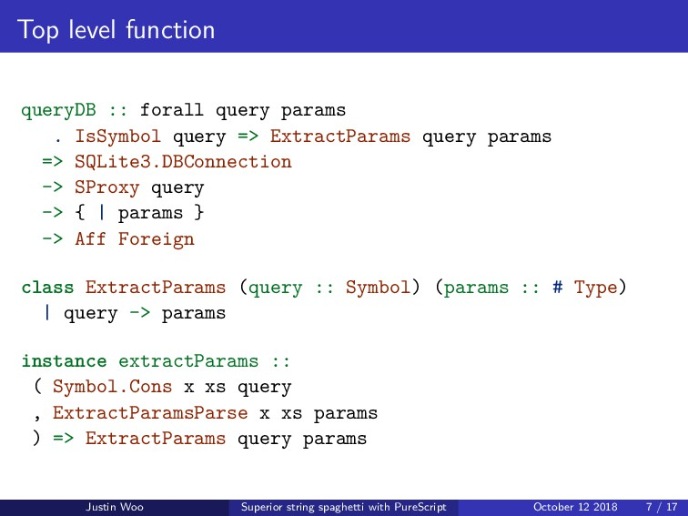 Top level function queryDB :: forall query para...