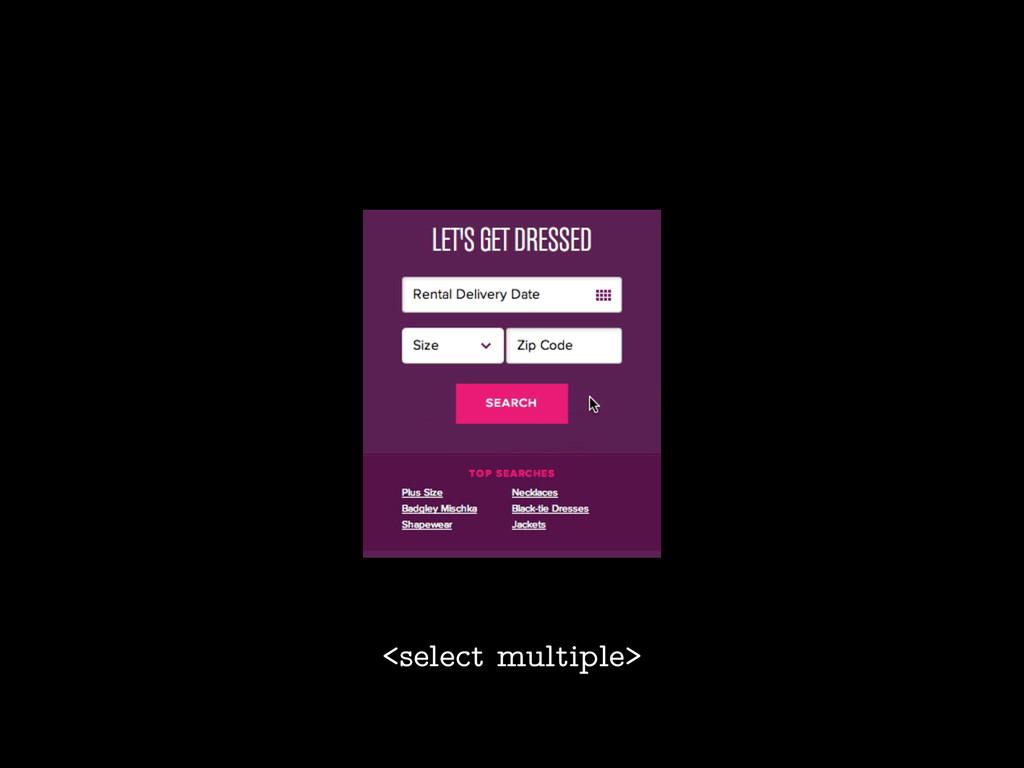 <select multiple>