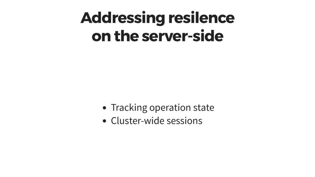 Addressing resilence on the server-side Trackin...