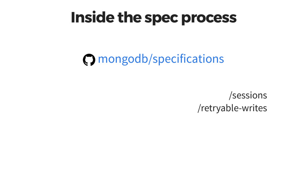 Inside the spec process /sessions /retryable-wr...