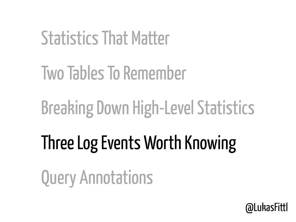 @LukasFittl Statistics That Matter Two Tables T...