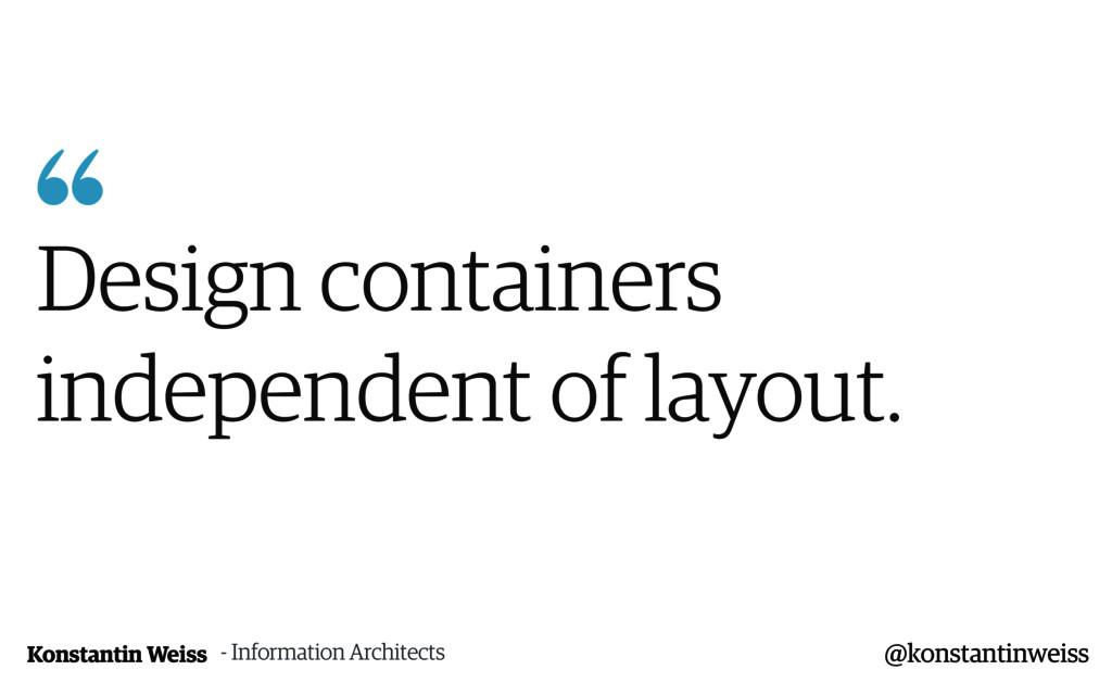 Konstantin Weiss  Design containers independen...