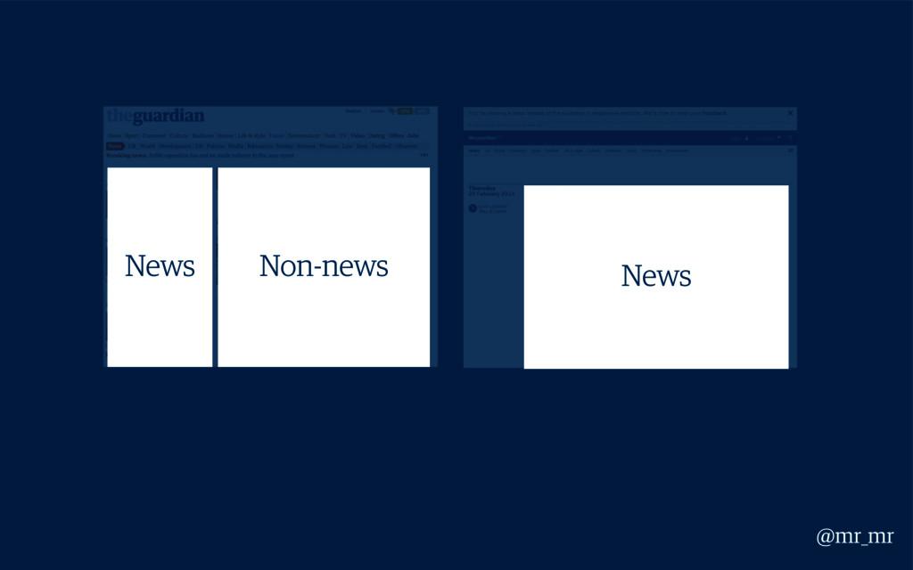 News Non-news News @mr_mr