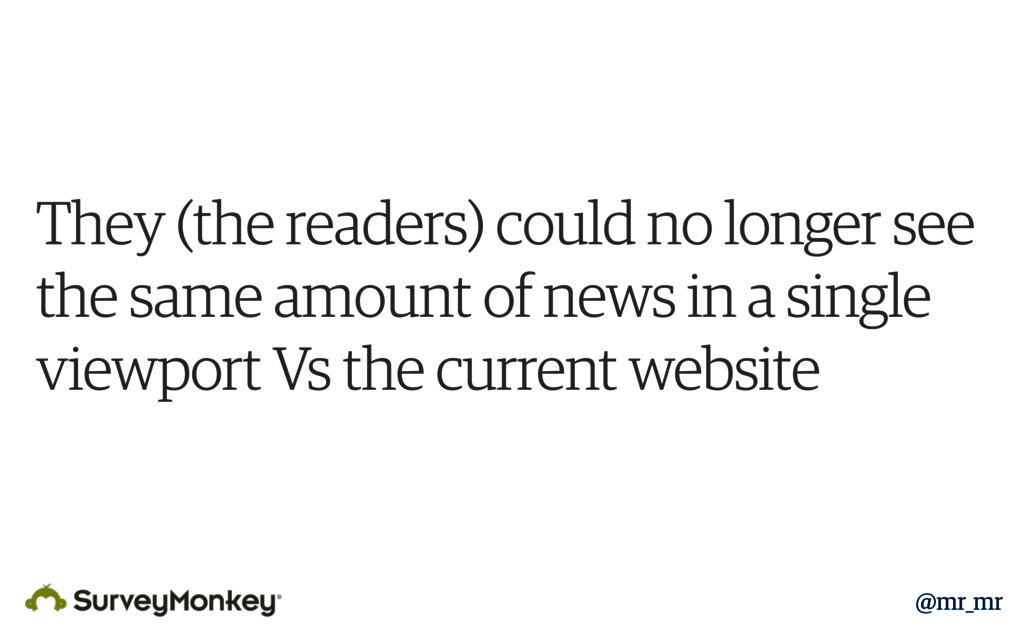 They (the readers) could no longer see the same...