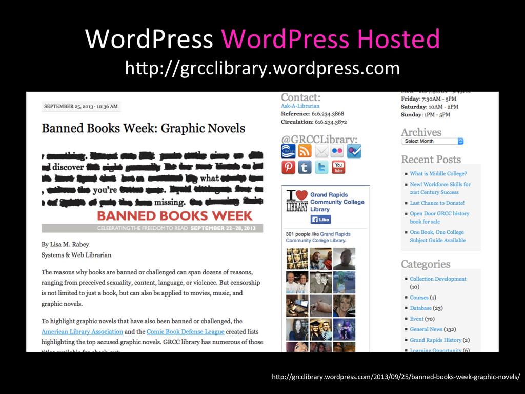 WordPress WordPress Hosted  hAp://grcc...