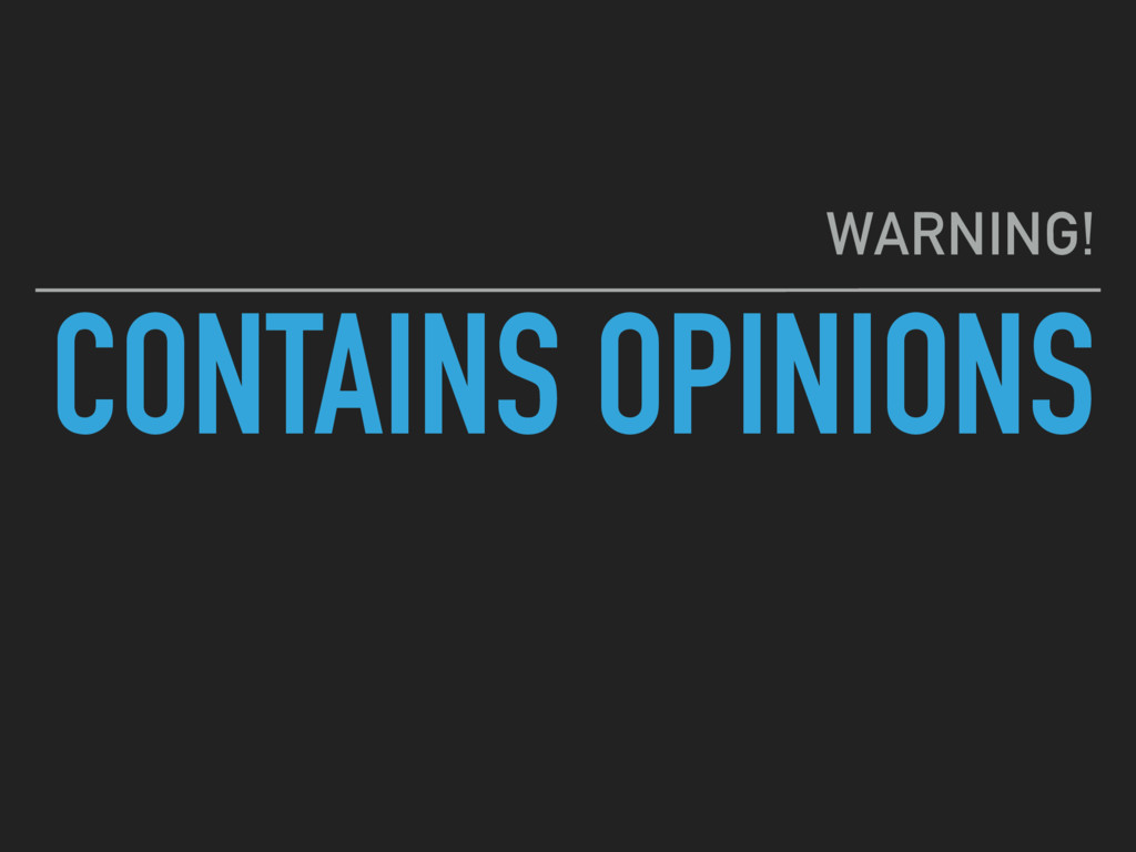 CONTAINS OPINIONS WARNING!