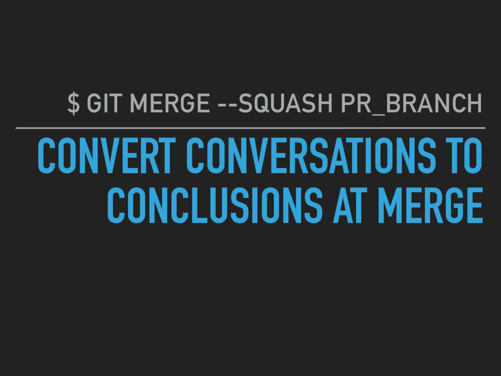 CONVERT CONVERSATIONS TO CONCLUSIONS AT MERGE $...