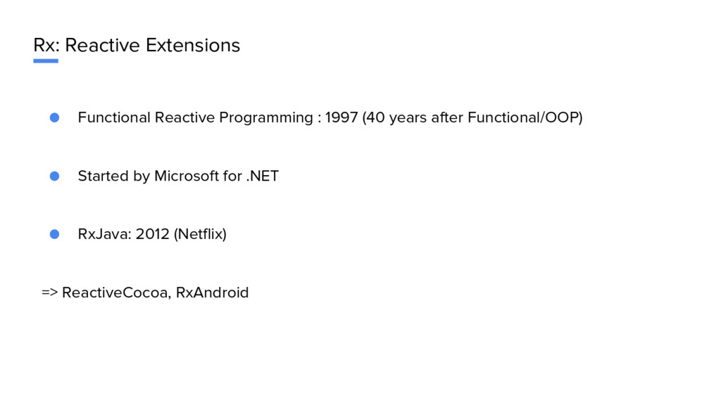 Rx: Reactive Extensions ● Functional Reactive P...
