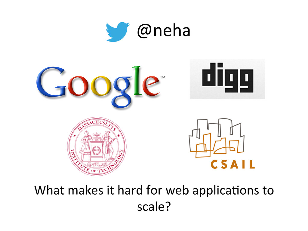 @neha  What makes it hard for ...