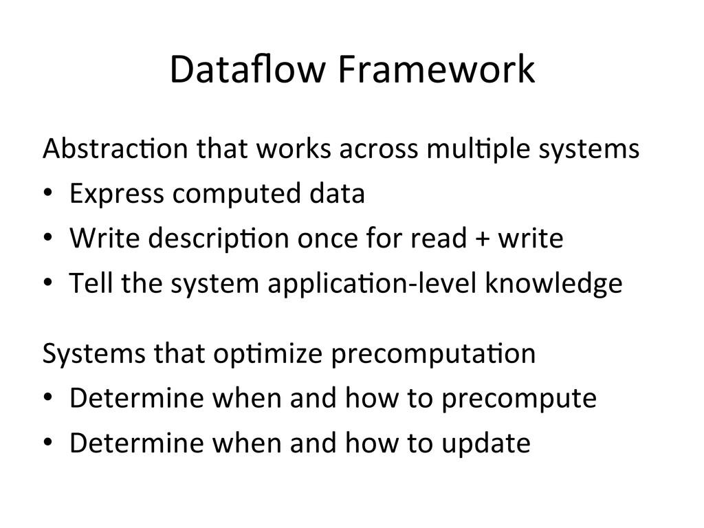 Dataflow Framework  AbstracDon that ...