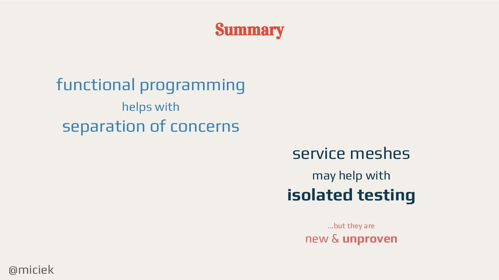 @miciek Summary functional programming helps wi...