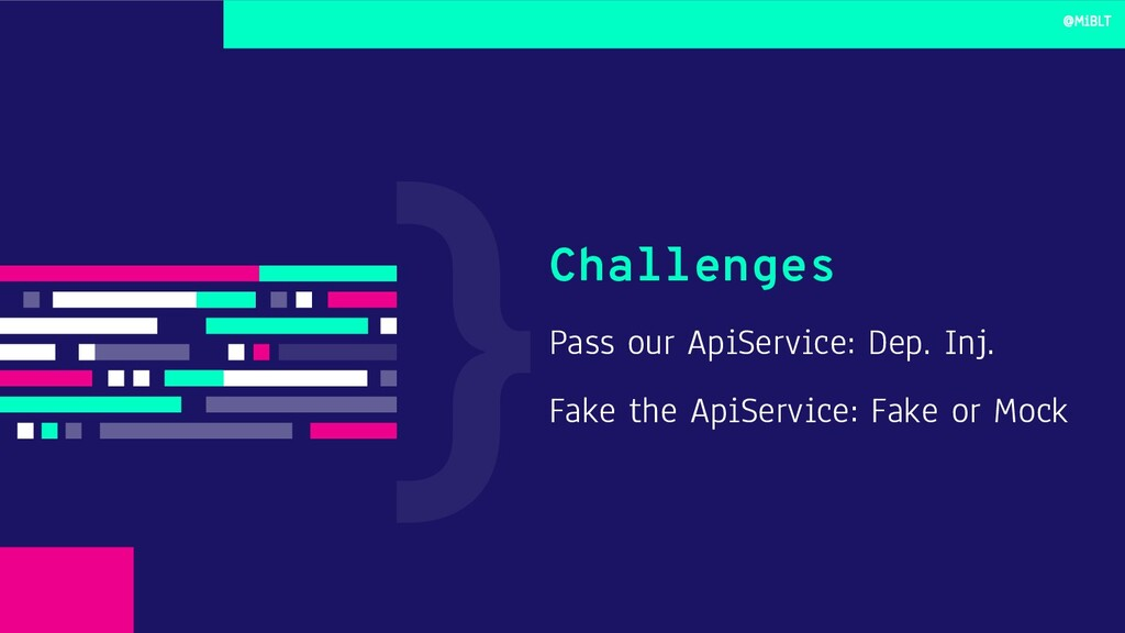 Pass our ApiService: Dep. Inj. Fake the ApiServ...