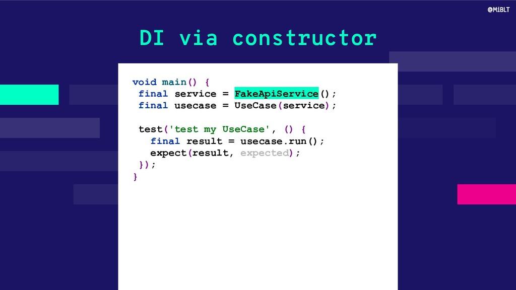 DI via constructor void main() { final service ...